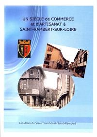 Amis Vieux St-Just-St-Rambert - Un siècle de commerce et d'artisanat à Saint-Rambert-sur-Loire.