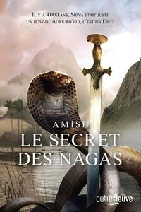 Amish Tripathi - La trilogie de Shiva Tome 2 : Le secret des Nagas.