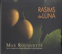 Max Rouquette - Rasims de luna. 1 CD audio