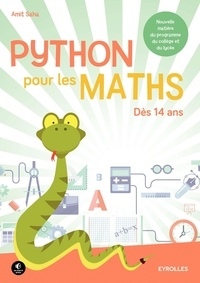 Python pour les maths - Amit Saha |