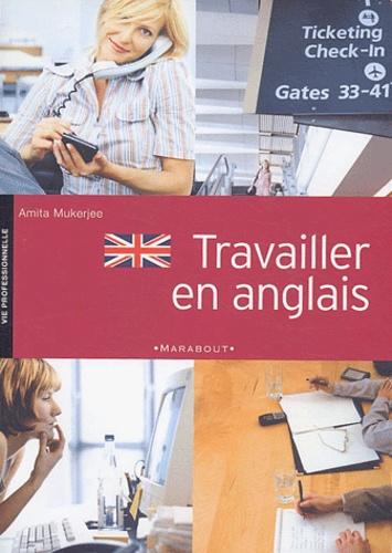 Amita Mukerjee - Travailler en anglais.