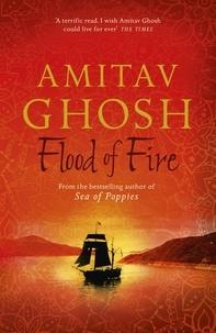 Amitav Ghosh - Flood of Fire - Ibis Trilogy Book 3.