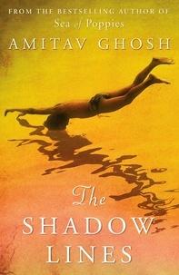 Amitav Ghosh - The Shadow Lines.