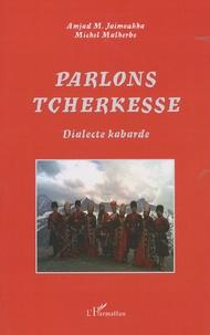 Parlons tcherkesse - Dialecte kabarde.pdf