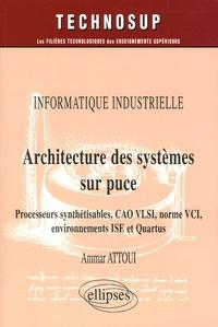 Architecture des systèmes sur puce - Processeurs synthétisables, CAO VLSI, norme VCI, environnement ISE et Quartus.pdf