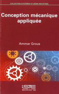 Ammar Grous - Conception mécanique appliquée.