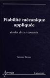 Ammar Grous - Fiabilité mécanique appliquée - Etudes de cas concrets.