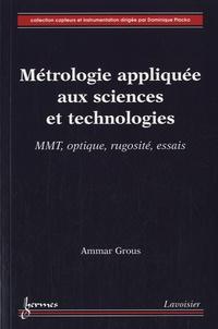 Ammar Grous - Métrologie appliquée aux sciences et technologies - 2 volumes.