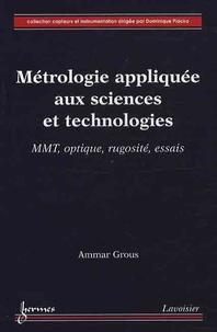 Ammar Grous - Métrologie appliquée aux sciences et technologies - MMT optique, rugosité, essais.