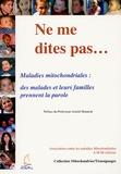 Ammi - Ne me dites pas - Maladie mitochondriales : des malades prennent la parole.