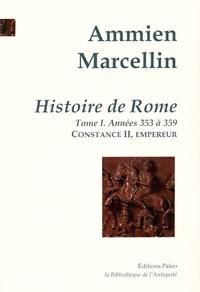 Ammien Marcellin - Histoire de Rome - Tome 1, Constance II, empereur (353-359).