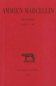 Ammien Marcellin - Histoires - Tome 3 Livres XX-XXII.