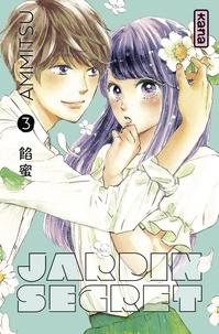 Ammitsu - Jardin secret - Tome 3.