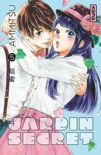 Ammitsu - Jardin secret Tome 5 : .