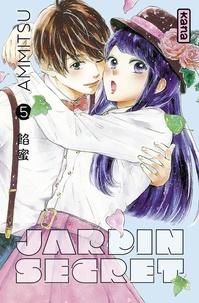 Ammitsu - Jardin secret - Tome 5.