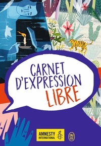 Amnesty International et  J'ai lu - Carnet d'expression libre.