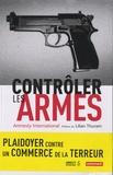 Amnesty International - Contrôler les armes.