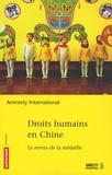 Pierre Haski et  Amnesty International - Droits humains en Chine - Le revers de la médaille.