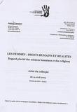 Amnesty International - Femmes, droits humains et réalités : Regards pluriel des sciences humaines et des religions. - Actes du colloque du 14 avril 2005 (Mairie du IXe - Paris).