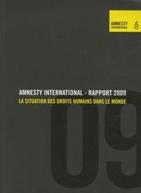 Amnesty International - Rapport 2009 - La situation des droits humains dans le monde.