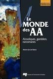 Amnon Jacob Suissa - Le monde des AA - Alcooliques, gamblers, narcomanes.