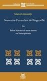 Amondji Marcel - Souvenirs d'un enfant de Bingerville - Ou brève histoire de mon entrée en francophonie.