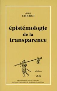 Amor Cherni - Épistémologie de la transparence - Sur l'embryologie de A. von Haller.