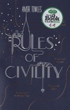 Amor Towles - Rules of Civility.