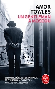 Google book pdf download Un gentleman à Moscou (Litterature Francaise)
