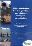 AMORCE - Effets sanitaires liés à la gestion des déchets ménagers et assimilés - Le point sur les données actuellement disponibles.