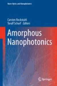 Amorphous Nanophotonics.