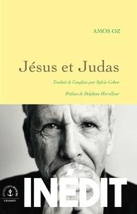 Amos Oz - Jésus et Judas.