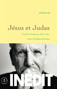 Amos Oz - Jesus et Judas.