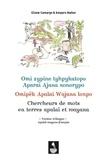 Amparo Ibañez et Eliane Camargo - Chercheurs de mots en terres apalaï et wayana - Version trilingue Apalaï-wayana-français.
