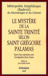 Amphiloque Radovic - Le mystère de la Sainte Trinité selon Saint Gregoire de Palamas.