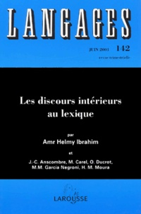 Amr Helmy - Langages N° 142 Juin 2001 : Les discours intérieurs au lexique.