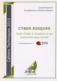 AMRAE - Cyber Risques - Outil d'aide à l'analyse et au traitement assurantiel.