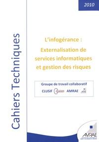AMRAE - L'infogérance : externalisation de services informatiques et gestion des risques.