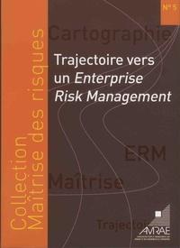 AMRAE - Trajectoire vers un Enterprise Risk-Management.