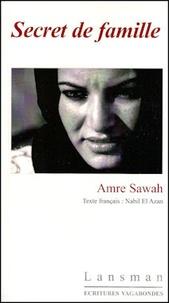 Amre Sawah - Secret de famille.