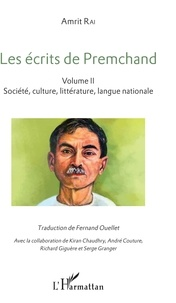 Amrit Rai - Les écrits de Premchand - 2 volumes : Volume 1, La politique nationale et internationale ; Volume 2, Société, culture, littérature, langue nationale.