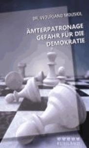 Ämterpatronage - Gefahr für die Demokratie.