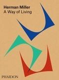 Amy Auscherman et Sam Grawe - Herman Miller - A Way of Living.