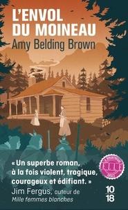 Amy Belding Brown - L'envol du moineau.