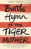 Amy Chua - Battle Hymn of the Tiger Mother.