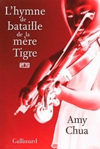 Amy Chua - L'hymne de bataille de la mère tigre.