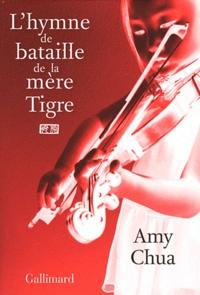 Amy Chua - L'hymne de la bataille de la mère Tigre.