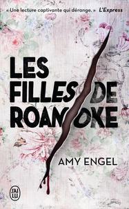 Amy Engel - Les filles de Roanoke.