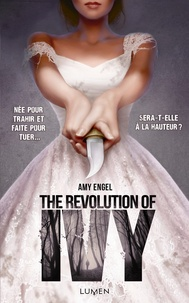 Amy Engel - The Book of Ivy Tome 2 : The Revolution of Ivy.