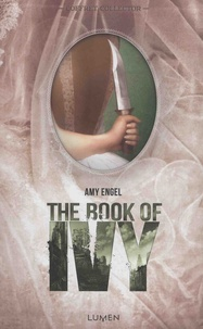 Amy Engel - The Book of Ivy Tomes 1 et 2 : Coffret collector en 2 volumes - The Book of Ivy ; The Revolution of Ivy.